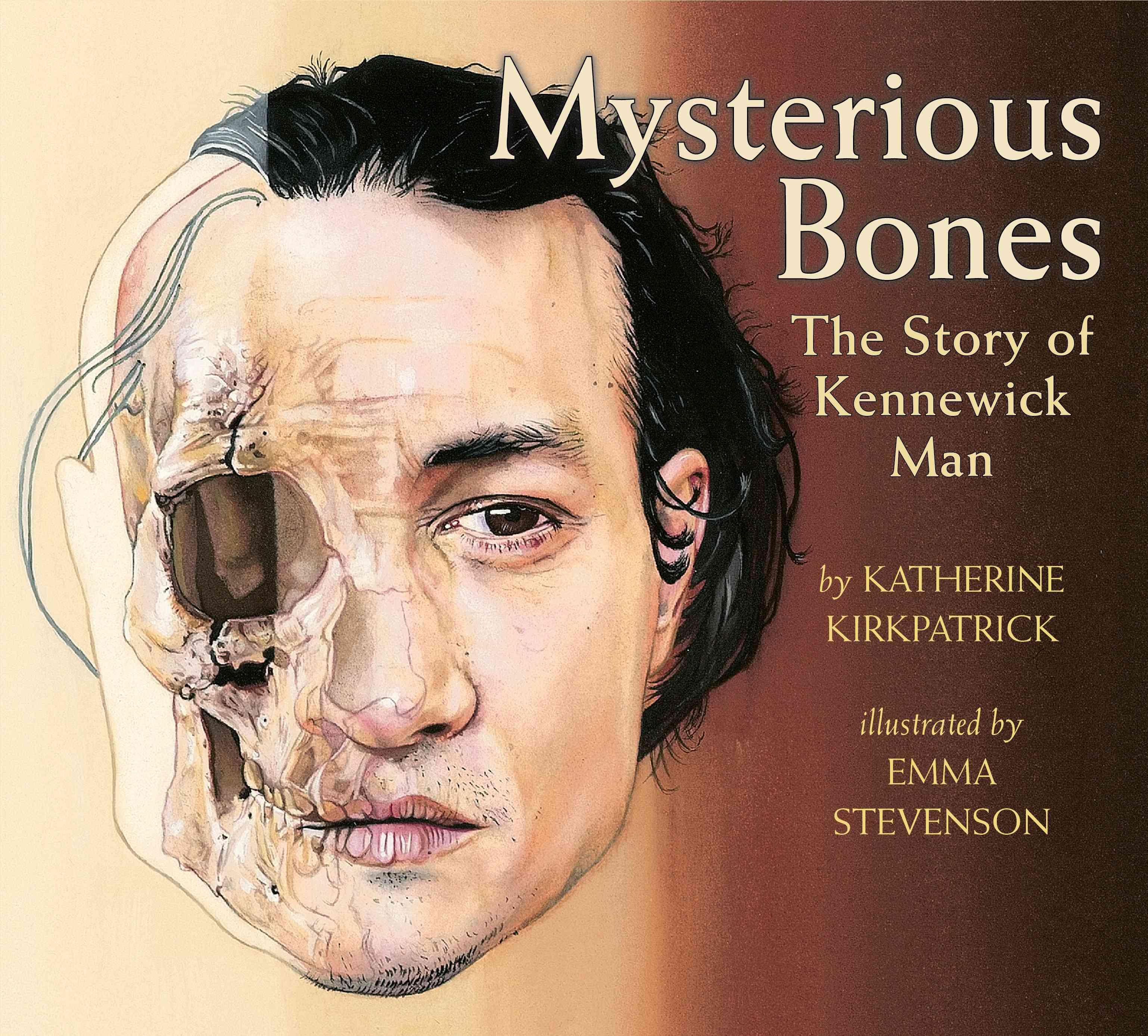 Mysterious Bones By Kirkpatrick, Katherine/ Stevenson, Emma (ILT)